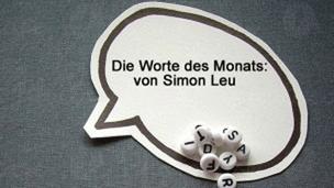Audio «Die Worte des Monats Januar» abspielen.